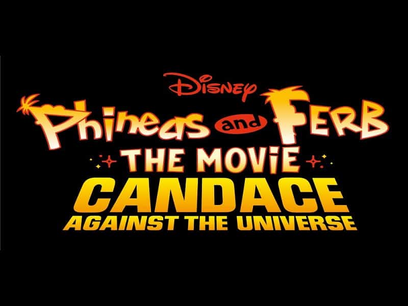 phineas and ferb the movie candace against the universe, disney plus